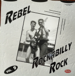 LP / VA ✦✦ REBEL ROCKABILLY ROCK Vol. 9 ✦✦